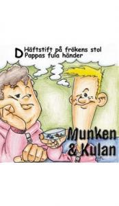 Munken & Kulan: D, Häftstift på frökens stol, Pappas fula tänder