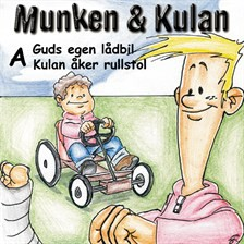 Munken & Kulan: A, Guds egen lådbil, Kulan åker rullstol