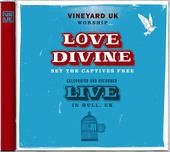 Love Divine set the captives free