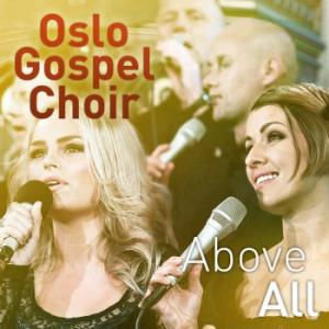 osloGospelChoir- Above all