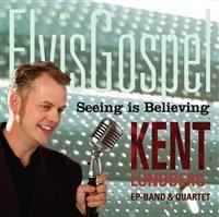 Elvis Gospel - Seeing is believing
