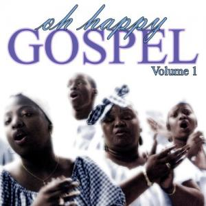 Oh happy gospel