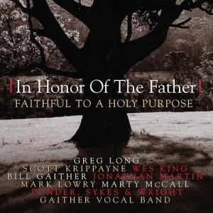 In honor of the father - Faithful to a holy purpose