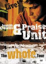 JOAKIM ARENIUS & PRAISE UNIT THE WHOLE TOUR