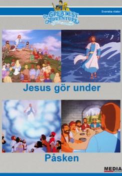 Bibelns Äventyr  Jesus gör under/Påsken