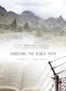 Choosing The Bible Path