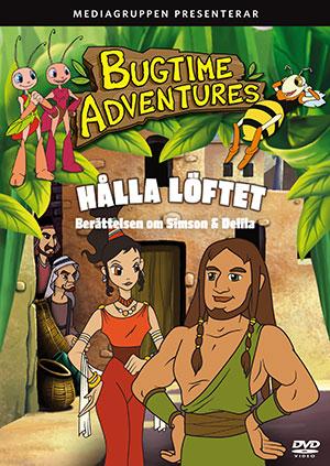 Bugtime Adventures DVD nr 13, Berättelsen om Simson & Delilah