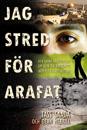 Jag stred för Arafat – Tass Saada