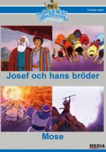 Josef och hans bröder / Mose
