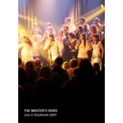 The master´s voice – live in Stockholm 2007