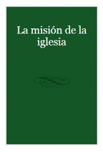 La Mision de la iglesia