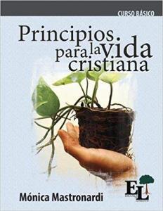 Principios Basicos de lavida Cristiana Morgan, Campbel