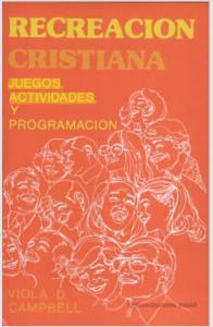 Recreacion Cristiana juegos, actividades y programmacion