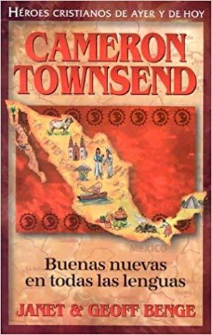 Cameron Townsend buenas nuevas en todas las lenguas