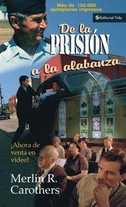 De la Prision alabanza
