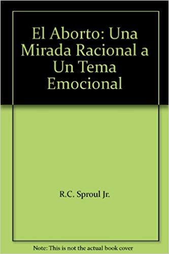 El aborto, una mirada racional a un tema emocional