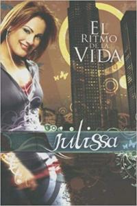 El ritmo de la vida, Julissa