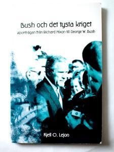 Bush och det tysta kriget