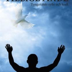 Be i den Helige Ande, tungotalets syfte och kraft