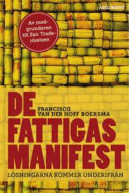 De fattigas manifest, Lösningarna kommer underifrån