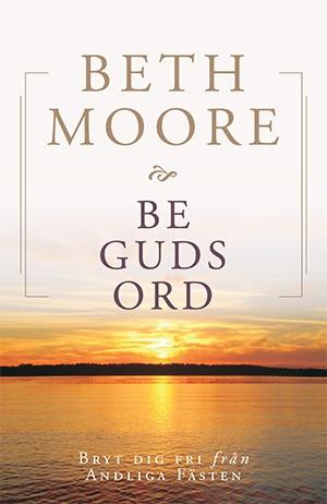 Be Guds ord: bryt dig fri från andliga fästen