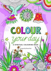 Colour your day: a spiritual colour book