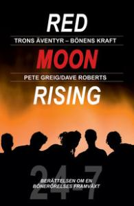Red moon rising, trons äventyr, bönens kraft