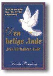 Den Helige Ande, Jesu härlighets ande