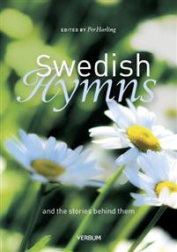 Swedish hymns: and the stories behind them