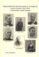 Bakgrunden till och framväxten av en luthersk kyrka i Eritrea, 1911-1932