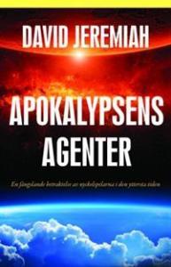 Apokalypsens agenter, en fängslande betraktelse av nyckelspelarna i den yttersta tiden