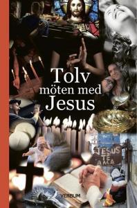 Tolv möten med Jesus