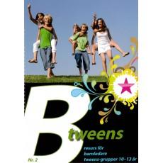 Btweens, resurshäfte för barnledare, 10-13 år, nr 2