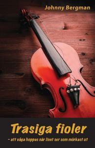 Trasiga fioler- att våga hoppas när livet ser som mörkast ut