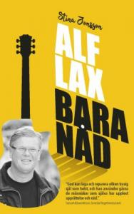 Alf Lax, Bara nåd