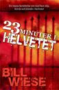 23 minuter i helvetet