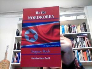 Be för Nordkorea, 30 dagars böneguide