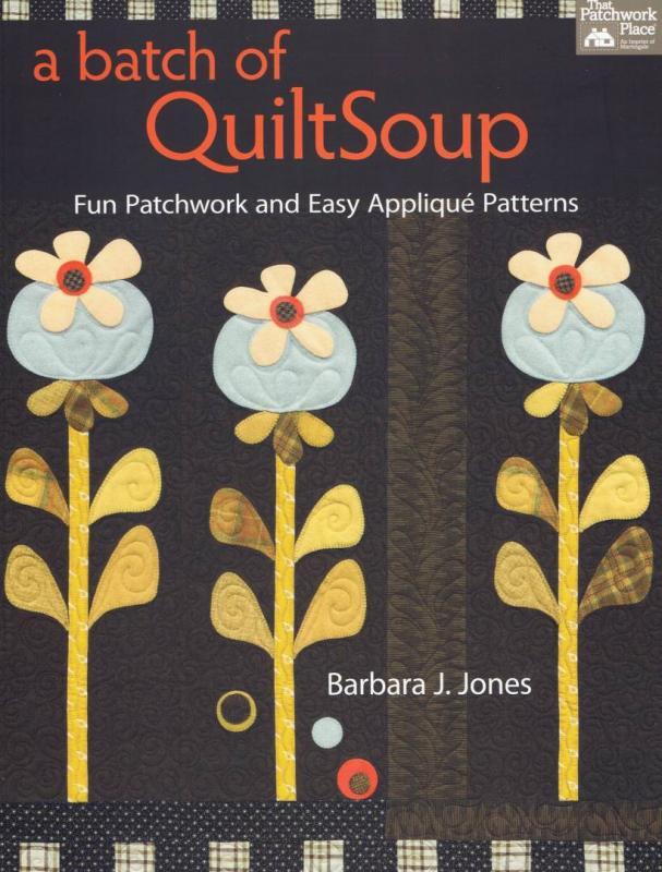 A batch of QuiltSoup, Barbara J Jones