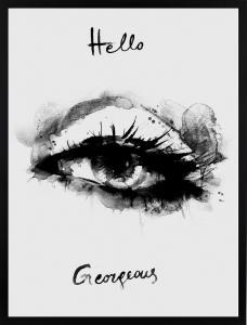 Poster 30x40 Hello Gorgeous