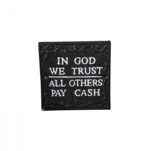 Skylt in god we trust
