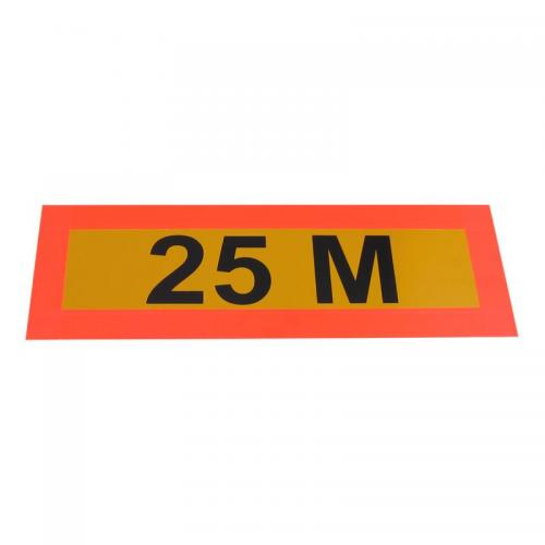 "Reflective sign ""25m"""