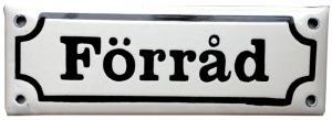 Emaljskylt - Förråd vit/svart - sekelskifte - gammal stil - klassisk inredning - retro