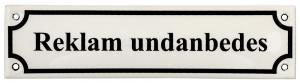 Emaljskylt - Reklam Undanbedes