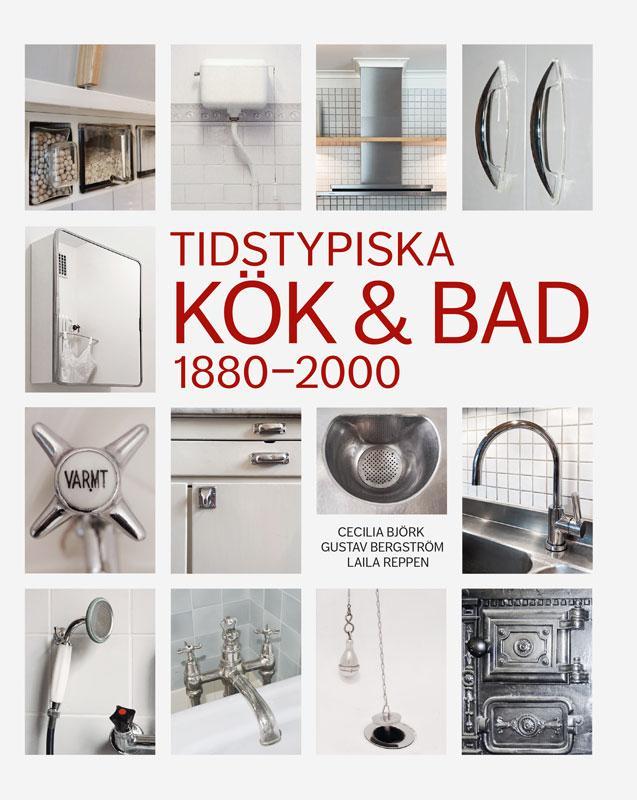 Book - Tidstypiska kök & bad 1880-2000