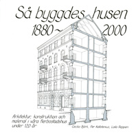 Book - Så byggdes husen 1880-2000