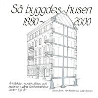 Bok - Så byggdes husen 1880-2000