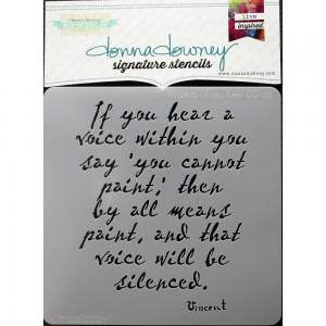 Donna Downey Signature Stencils- Vincent-IF YOU HEAR