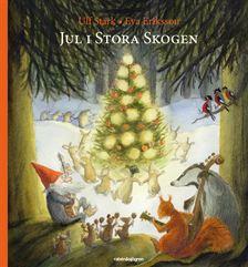 """Jul i stora skogen. (""""Adventsbok"""")"""