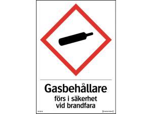 Skylt Gasbehållare förs i säkerhet vid brandfara