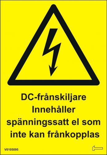 Dekal - DC-Frånskiljare innehåller spänningssatt el...